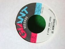 MINT/M- ORIGINAL NORTHERN SOUL 45~JO ARMSTEAD~A STONE GOOD LOVER/THE URGE KEEP
