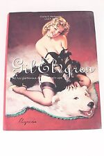 Gil Elvgren All His Glamorous American Pin Ups Book 2005 Paper Back BRAND NEW
