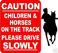 CAUTION CHILDREN AND HORSES ON THE TRACK PLASTIC SIGN/NOTICE