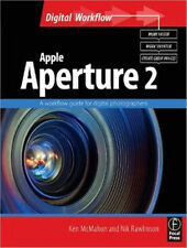aple Aperture 2: A workflow guide for digital photographers (Digital Workflow)