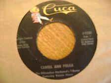 CUCA 45 RECORD/ ROMAN HANES + T BONES /CAROLL ANN POLKA/ ACORDION MAN WALTZ