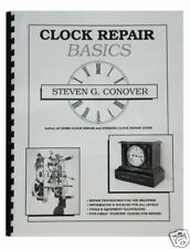 New Clock Repair Basics Book by Steven Conover - Step-by-Step Guide (BK-102)