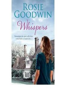 Whispers By Rosie Goodwin. 9780755353941