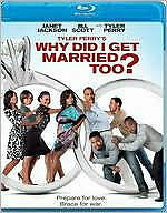 TYLER PERRY'S WHY DID I GET MARRIED TOO - BLU RAY - Region A - Sealed
