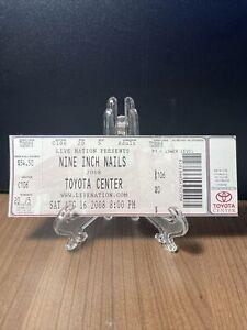 NINE INCH NAILS Concert Ticket Unused Vintage August 16 2008 Toyota Center