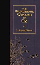The Wonderful Wizard of Oz by L. Frank Baum (2014, Paperback)