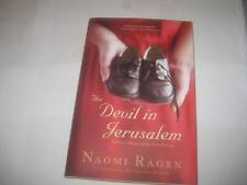 The Devil in Jerusalem: A Novel by Naomi Ragen