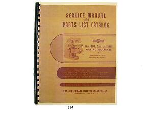 Cincinnati Milling Machine Nos. 2ML, 2MI, & 3MI  Service Manual Parts List *384