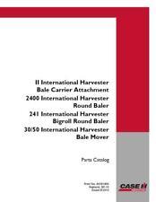 CASE IH 11 INTL HARVESTER BALE CARRIER ATTACH,2400 INTL ROUND BALER,241 PARTS CA