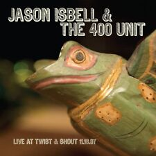 Jason Isbell - Live At Twist & Shout 11.16.07 (NEW CD)