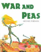 War And Peas by Michael Foreman 9781842700839 | Brand New | Free UK Shipping