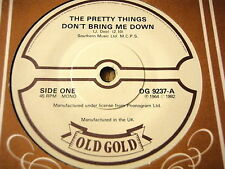 "THE PRETTY THINGS - DON'T BRING ME DOWN / HONEY I NEED    7"" OLD GOLD VINYL"