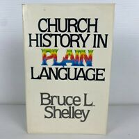 Church History in Plain Language by Bruce L Shelley (Large Paperback, 1982)