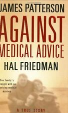Against Medical Advice: One Family's Struggle with an Agonizing Medical Myster,