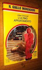 GIALLO MONDADORI # 1888-LILLIAN O'DONNELL-L'ULTIMO APPUNTAMENTO-1985