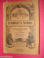 Schubert Songs Royal Edition Vol 1 ed. J A Kappey German English lyrics 256 pgs.