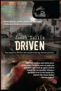 Driven: The sequel to Drive Sallis, James Paperback Used - Like New