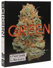 Green : A Field Guide to Marijuana by Dan Michaels (2015, Hardcover)
