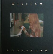 EGGLESTON - William Eggleston. Hasselblad Center, Goteborg 1998