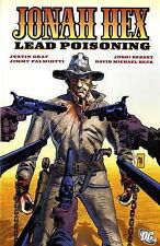 Jonah Hex: Lead Poisoning, Justin Gray, Jimmy Palmiotti, Good, Paperback