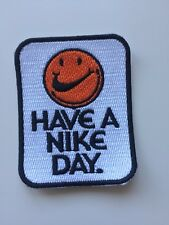 Have A Nike Day Iron On Patch Sean Wotherspoon lot