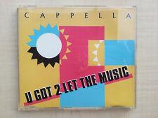 CD Maxi - CAPPELLA - U GOT 2 LET THE MUSIC (1993)