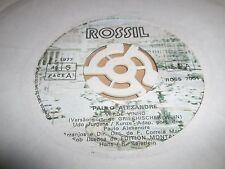 """PAULO ALEXANDRE """" VERDE VINHO """" 7"""" SINGLE ROSSIL 1977 ROSS 7001 VG+"""