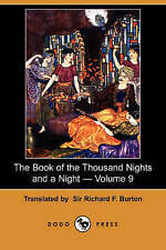 The Book of the Thousand Nights and a Night - Volume 9 (Dodo Press) by