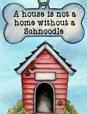 Schnoodle A House Home Magnet