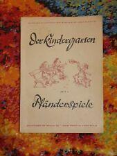 Altes Buch - DER KINDERGARTEN PFÄNDERSPIELE - 1947