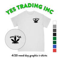 STAY HIGH  WEED GRAPHIC T SHIRT MARIJUANA PRINT SHIRTS CANNABIS DESIGNED TEE