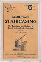 Elementary Staircasing: The Principles and Methods of Construction Clearly Des..