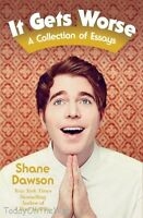 It Gets Worse A Collection of Essays Paperback by Shane Dawson