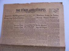 STARS & STRIPES ARMISTICE MARINES GAIN CHINESE LOSE FOOCHOW GRIP B29 BLAST JAP