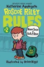 Applegate Katherine/ Biggs ...-Never Swipe A Bully`S Bear  BOOK NEW