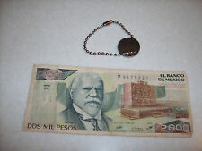 VINTAGE MEXICAN MONEY,PAPER DOS MIL PESOS & COIN 10 CENTRAVOS  HOLE FOR CHAIN