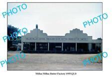 OLD 8x6 PHOTO QLD MILLAA MILLAA DAIRY BUTTER FACTORY c1955
