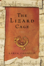 The Lizard Cage by Karen Connelly: Used