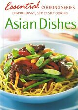 ASIAN DISHES Mini-Cookbook - Essential Cooking Series - Step by Step Recipes