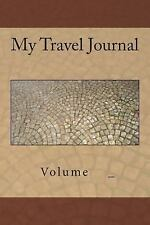 My Travel Journal : Sidewalk Cover by S. M (2014, Paperback)
