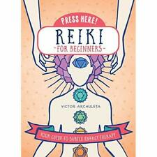 Press Here Reiki for Beginners: Your Guide to Subtle En - Hardcover NEW Archulet
