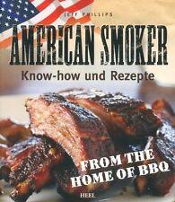 AMERICAN SMOKER-Buch Praxis Grillen Fleisch Gemüse Geflügel Rind Räuchern Rezept
