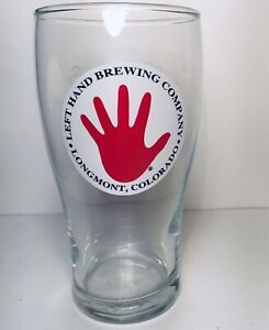 "ONE Left Hand Brewing Company Pint Beer Glass ""Sometimes You're Not In The Mood"""