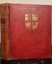 ARTHUR RACKHAM ~ ENGLISH FAIRY TALES, Retold by Flora Annie Steel, 1st/1st 1918