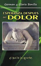 Esperanza Despues Del Dolor: Porque Todas Las Cosas Ayudan Para Bien (Spanish Ed