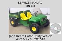 John Deere Gator Utility Vehicles 4×2 and 4×6 Technical Manual TM1518 On CD