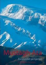 NEW Mustagh Ata (Danish Edition) by Bo Belvedere Christensen