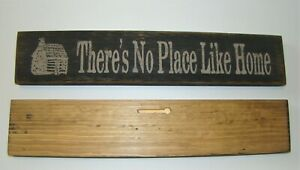 """""""THERES NO PLACE LIKE HOME """" Beautiful Rustic Primitive Sign INSPIRATIONAL Decor"""