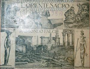 VIAGGI: R.Falci, L'ORIENTE SACRO E L'ITALIA 1925 EGITTO PALESTINA GRECIA TURCHIA
