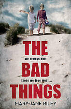 The Bad Things (Alex Devlin, Book 1), Riley, Mary-Jane, New Book
